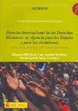 Portada de DERECHO INTERNACIONAL DE LOS DERECHOS HUMANOS: SU VIGENCIA PARA LOS ESTADOS Y PARA LOS CIUDADANOS