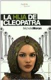 Portada de LA HIJA DE CLEOPATRA