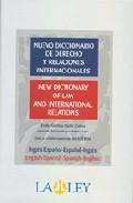 Portada de NUEVO DICCIONARIO DE DERECHO Y RELACIONES INTERNACIONALES= NEW DICTIONARY OF LAW AND INTERNATIONAL RELATIONS