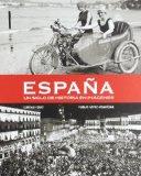 Portada de ESPAÑA: UN SIGLO DE HISTORIA EN IMAGENES