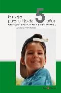 Portada de LO MEJOR PARA TU HIJO DE 5 AÑOS: EJERCICIOS Y JUEGOS DE ESTIMULACION TEMPRANA