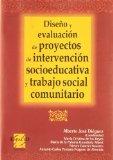 Portada de DISEÑO Y EVALUACION DE PROYECTOS DE INTERVENCION SOCIOEDUCATIVA YTRABAJO SOCIAL COMUNITARIO