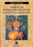 Portada de SIMBOLOS FUNDAMENTALES DE LA CIENCIA SAGRADA