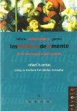Portada de LOS MEDICOS DE LA MENTE. DE LA NEUROLOGIA AL PSICOANALISIS: LAFORA, VALLEJONAGERA, GARMA
