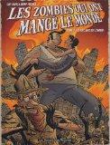 Portada de LES ZOMBIES QUI ONT MANGÉ LE MONDE, TOME 2 : LES ESCLAVES DE L'AMOUR (HUMANO.HUMANO.)