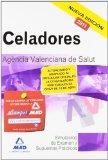 Portada de CELADORES DE LA AGENCIA VALENCIANA DE SALUD. SIMULACROS DE EXAMENY SUPUESTOS PRACTICOS