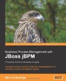 Portada de BUSINESS PROCESS MANAGEMENT WITH JBOSS JBPM: A PRACTICAL GUIDE FOR BUSINESS ANALYSTS