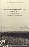 Portada de BALDOMERO RODRIGUEZ PICOLAO: GUARDA DE PATOS Y ANSARES EN LA MA RISMA