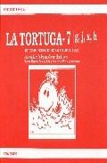 Portada de LA TORTUGA 7