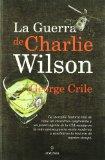 Portada de LA GUERRA DE CHARLIE WILSON