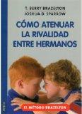 Portada de COMO ATENUAR LA RIVALIDAD ENTRE HERMANOS