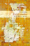Portada de EL VIVIR CREATIVO: TEORIA Y PRACTICA DE LA CREATIVIDAD