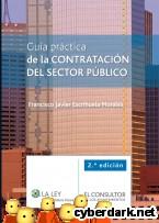 Portada de GUÍA PRÁCTICA DE LA CONTRATACIÓN DEL SECTOR PÚBLICO - EBOOK