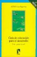 Portada de GUIA DE EDUCACION PARA EL DESARROLLO: Y TU COMO LO VES