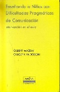 Portada de ENSEÑANDO A NIÑOS CON DIFICULTADES PRAGMATICAS DE COMUNICACION