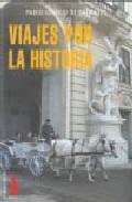 Portada de VIAJES POR LA HISTORIA