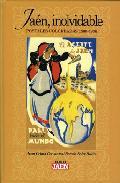 Portada de JAEN, INOLVIDABLE: POSTALES COLOREADAS 1900-1936