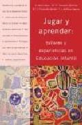 Portada de JUGAR Y APRENDER: TALLERES Y EXPERIENCIAS EN EDUCACION INFANTIL