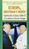 Portada de EUROPA, IDENTIDAD Y MISION: APORTACION DE JUAN PABLO II A LA CONSTRUCCION DE EUROPA