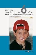 Portada de LO MEJOR PARA TU HIJO DE 6 AÑOS: EJERCICIOS Y JUEGOS DE ESTIMULACION TEMPRANA