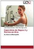 Portada de ESPECTROS DE RAYOS X Y KERMA EN AIRE: SU EFECTO EN MAMOGRAFÍA