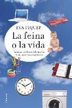 Portada de LA FEINA O LA VIDA (EBOOK)