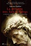Portada de LA ESTIRPE DEL SANTO GRIAL: LA EXPLOSIVA HISTORIA DE LA CLONACIONGENETICA Y EL ANTIGUO LINAJE DE JESUS