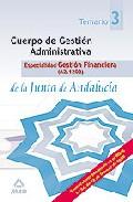 Portada de CUERPO GESTION ADMINISTRATIVA, ESPCIALIDAD GESTION FINANCIERA DE LA JUNTA DE ANDALUCIA . TEMARIO. VOLUMEN III