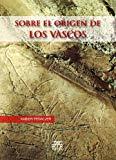 Portada de SOBRE EL ORIGEN DE LOS VASCOS