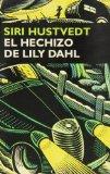 Portada de EL HECHIZO DE LILY DAHL