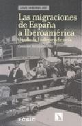 Portada de LAS MIGRACIONES DE ESPAÑA A IBEROAMERICA DESDE LA INDEPENDENCIA