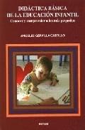 Portada de DIDACTICA BASICA DE LA EDUCACION INFANTIL