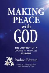 Portada de MAKING PEACE WITH GOD: THE JOURNEY OF A COURSE IN MIRACLES STUDENT
