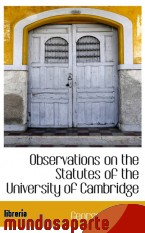 Portada de OBSERVATIONS ON THE STATUTES OF THE UNIVERSITY OF CAMBRIDGE