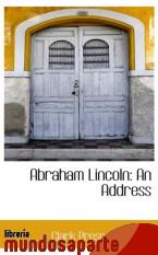 Portada de ABRAHAM LINCOLN: AN ADDRESS