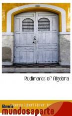 Portada de RUDIMENTS OF ALGEBRA