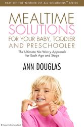 Portada de MEALTIME SOLUTIONS FOR YOUR BABY,TODDLER