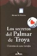 Portada de LOS SECRETOS DEL PALMAR DE TROYA: HISTORIA DE UNA HEREJIA