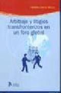 Portada de ARBITRAJE Y LITIGIOS TRANSFRONTERIZOS EN UN FORO GLOBAL
