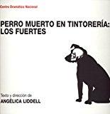 Portada de PERRO MUERTO EN TINTORERIA: LOS FUERTES