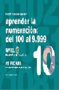 Portada de APRENDER NUMERACION 10. DEL 100 AL 9999