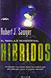 Portada de HIBRIDOS: EL PARALAJE NEANDERTHAL