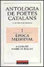 Portada de ANTOLOGIA DE POETES CATALANS: UN MIL LENI DE LITERATURA: EPOCA MEDIEVAL