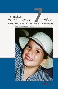 Portada de LO MEJOR PARA TU HIJO DE 7 AÑOS: EJERCICIOS Y JUEGOS DE ESTIMULACION TEMPRANA
