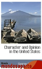 Portada de CHARACTER AND OPINION IN THE UNITED STATES
