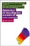 Portada de DIDACTICA DE LAS CIENCIAS SOCIALES II TEORIAS CON PRACTICAS