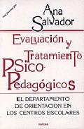 Portada de EVALUACION Y TRATAMIENTO PSICOPEDAGOGICO: EL DEPARTAMENTO DE ORIENTACION EN LOS CENTROS ESCOLARES