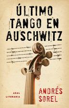 Portada de ÚLTIMO TANGO EN AUSCHWITZ (EBOOK)