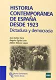 Portada de HISTORIA CONTEMPORANEA DE ESPAÑA DESDE 1923: DICTADURA Y DEMOCRACIA