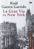 Portada de LA GRAN VIA ES NEW YORK